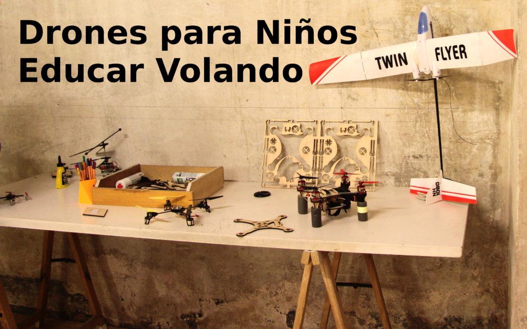 Drones para niños: Aprender, Educar, Volar.