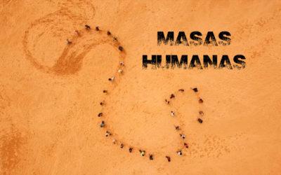 Estreno Masas Humanas